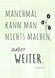 Weiter Machen Lettering Card Quote Art Word Art Statements