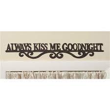 always kiss me goodnight metal sign
