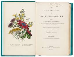the las companion to the flower garden by jane loudon 3rd edition published by william smith london 1844 nal pressmark a 105 19