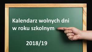 Znalezione obrazy dla zapytania kalendarz roku szkolnego 2018 19
