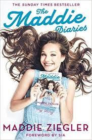 The Maddie Diaries My Story Amazon Co Uk Maddie Ziegler