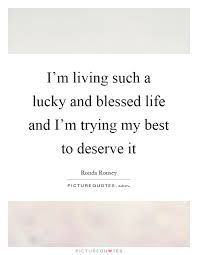 Blessed Life Quotes Best Blessed Life Quotes Sayings Blessed Life Picture Quotes Page 48