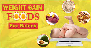 Wait Gain Food Chart 21 Weight Gain Foods For Babies 6 Month To 2 Year Baby