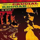 This Is Crucial Reggae: DJs
