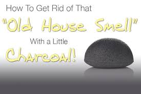 High Quality How To Get Rid Of That Old House Smell With Charcoal