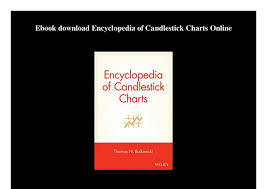 Encyclopedia Of Charts Ebook Download Encyclopedia Of Candlestick Charts Online