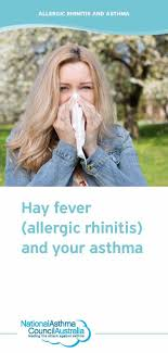 Hay fever (allergic rhinitis) and your asthma - National Asthma ...