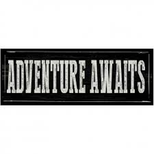 inspirational signs for office. Adventure Awaits Inspirational Signs For Office F