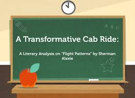 Flight Patterns Sherman Alexie Fascinating A Transformative Cab Ride A Literary Analysis On Flight Patterns