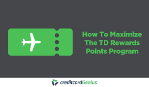 How To Maximize The Td Rewards Points Program Creditcardgenius
