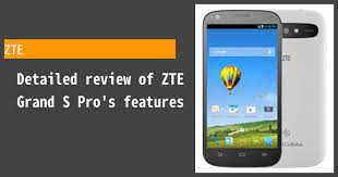 ZTE Grand S Pro - Features and reviews ...