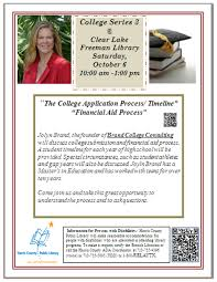 college application preparation harris county public library join us saturday 6th at 10 a m in the community room for part three of our college series t he college application process timeline