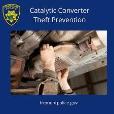 Prevent Catalytic Converter... - Fremont Police Department | فېسبوک