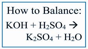 balance koh h2so4 k2so4 h2o potassium hydroxide and sulfuric acid