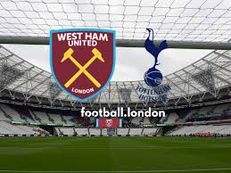 West Ham vs Tottenham live: Kick-off time, confirmed team news, live stream  details, goal and score updates - football.london
