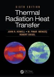 Download Pdf Ebook Free Thermal Radiation Heat Transfer 6th Edition