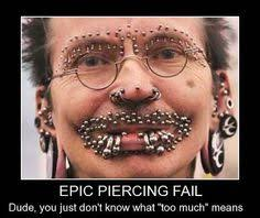 Hilarious Piercing Memes on Pinterest | Piercings, Piercing and ... via Relatably.com