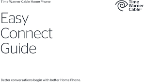 time warner cable home phone easy connect guide better better conversations