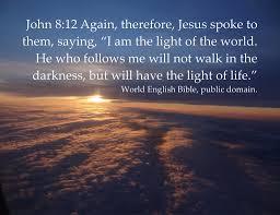 Jesus Is The Light Jesus Light Of The World John 8 12 John 8 12 Again There