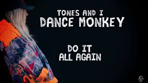 Tones And I Dance Monkey Lyric Video