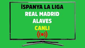Real Madrid Alaves maçı canlı izle... Spor Smart şifresiz canlı maç izle -  Tv100 Spor