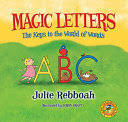 <b>Magic Letters</b>: The Keys to the World of Words - Julie Rebboah ...