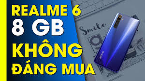 Realme 6 8GB RAM không đáng mua Vì...đầu tư chưa xứng? - YouTube
