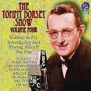 The Tommy Dorsey Show, Vol. 3: Tommy As D.J. Introducing And Playing Hits Of The Day