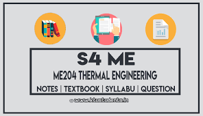 ME204 Thermal Engineering - Notes   Textbook   Syllabus   Question ...