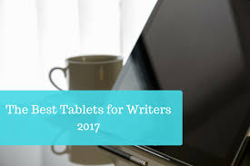 best tablets for writers writing the absolute top picks i recently put out a buyer s guide for the best laptops for writers in 2017 where i broke down the best computer options based on battery life