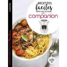 Livre De Cuisine Larousse Recettes Faciles Avec Companion Larousse