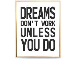 wall art for office. dreams dont work unless you do instant download office wall art apartment printable quote typography poster for