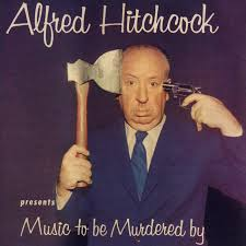 Alfred Hitchcock - presents Music to be Murdered by ...