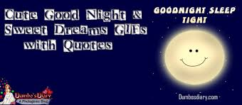 Quote About Good Night And Sweet Dreams Best of Cute Good Night And Sweet Dreams GIFs With Quotes