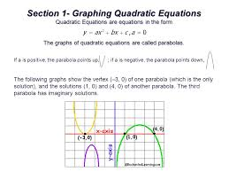 section 1 graphing quadratic equations quadratic equations are equations in the form the graphs of