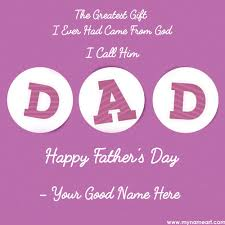 Father's Day Quote Write Name On Father's Day Wishes Greeting Card 9