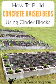 building a concrete block raised bed is easy and inexpensive learn how to build a