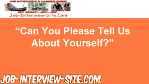 tell me about yourself interview question and answers