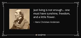 Hans Christian Andersen Quotes Best Of TOP 24 QUOTES BY HANS CHRISTIAN ANDERSEN Of 24 AZ Quotes