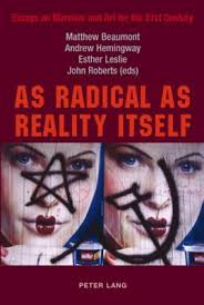 as radical as reality itself essays on marxism and art for the 1783510
