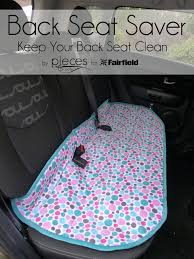 back seat saver keep your car seat clean life
