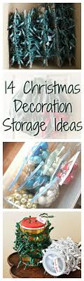 Storage For Christmas Decorations 17 Best Ideas About Christmas Ornament Storage On Pinterest