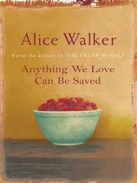 best awesome alice images alice walker book alice walker provides insights into her attitude to a range of contemporary issues in this set of essays at the same time she answers her strongest c
