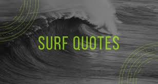 Surfing Quotes Beauteous 48 Quotes About Surfing Surfd