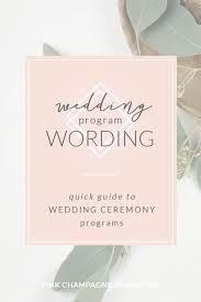 Wedding Ceremony Program Cover Quick Guide To Wedding Ceremony Program Wording Pink Champagne