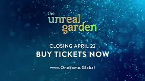 the unreal garden onedome san francisco new content released