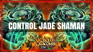 hearthstone value control jade shaman rank kobolds  hearthstone value control jade shaman rank 12 kobolds