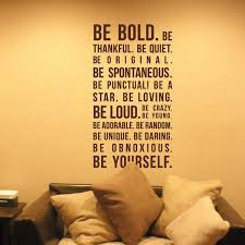 be-boldbe-thankful-be-quit-be-original-be-spontaneous-be-punctuali-be-a-star.jpg