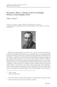 Raymond A. Bauer: A Pioneer in the Use of Sample Surveys to Assess Quality  of Life