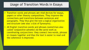 transition words and phrases ppt transition words and phrases are vital devices for essays papers or other literary compositions they improve the connections and transitions between
